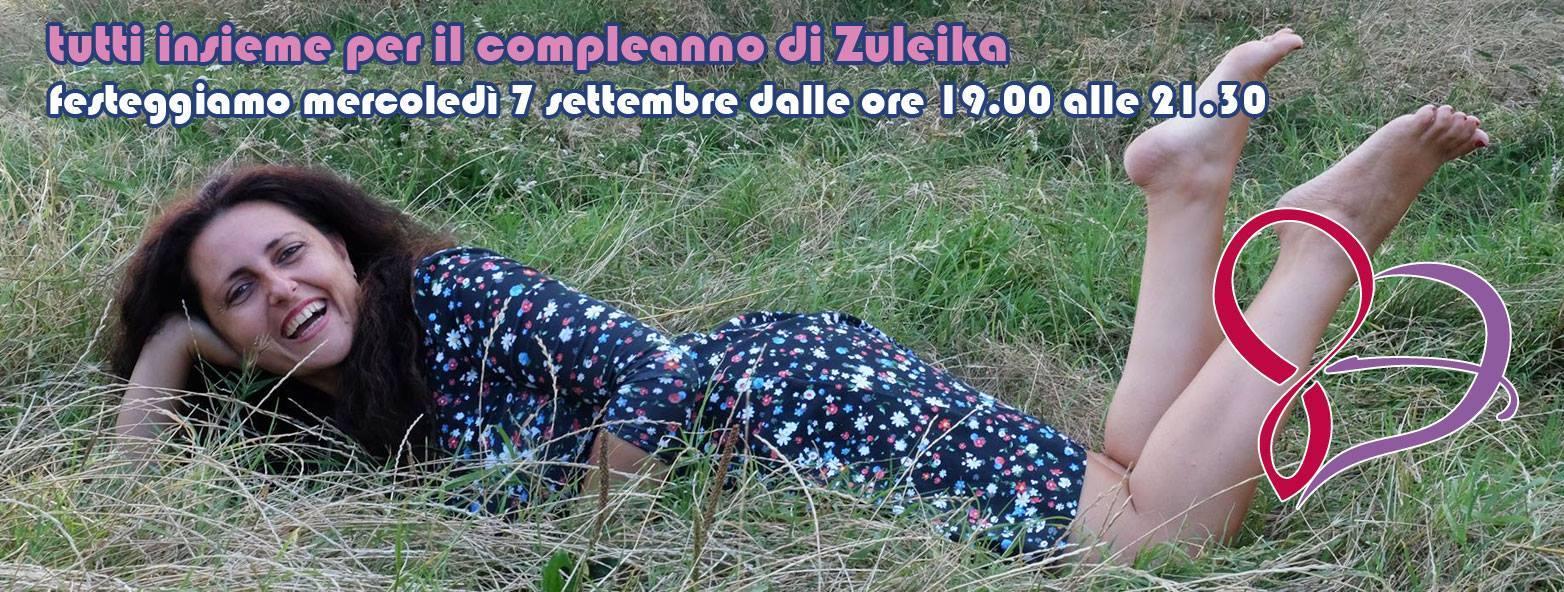 Tutti Insieme Per Il Compleanno di Zuleika