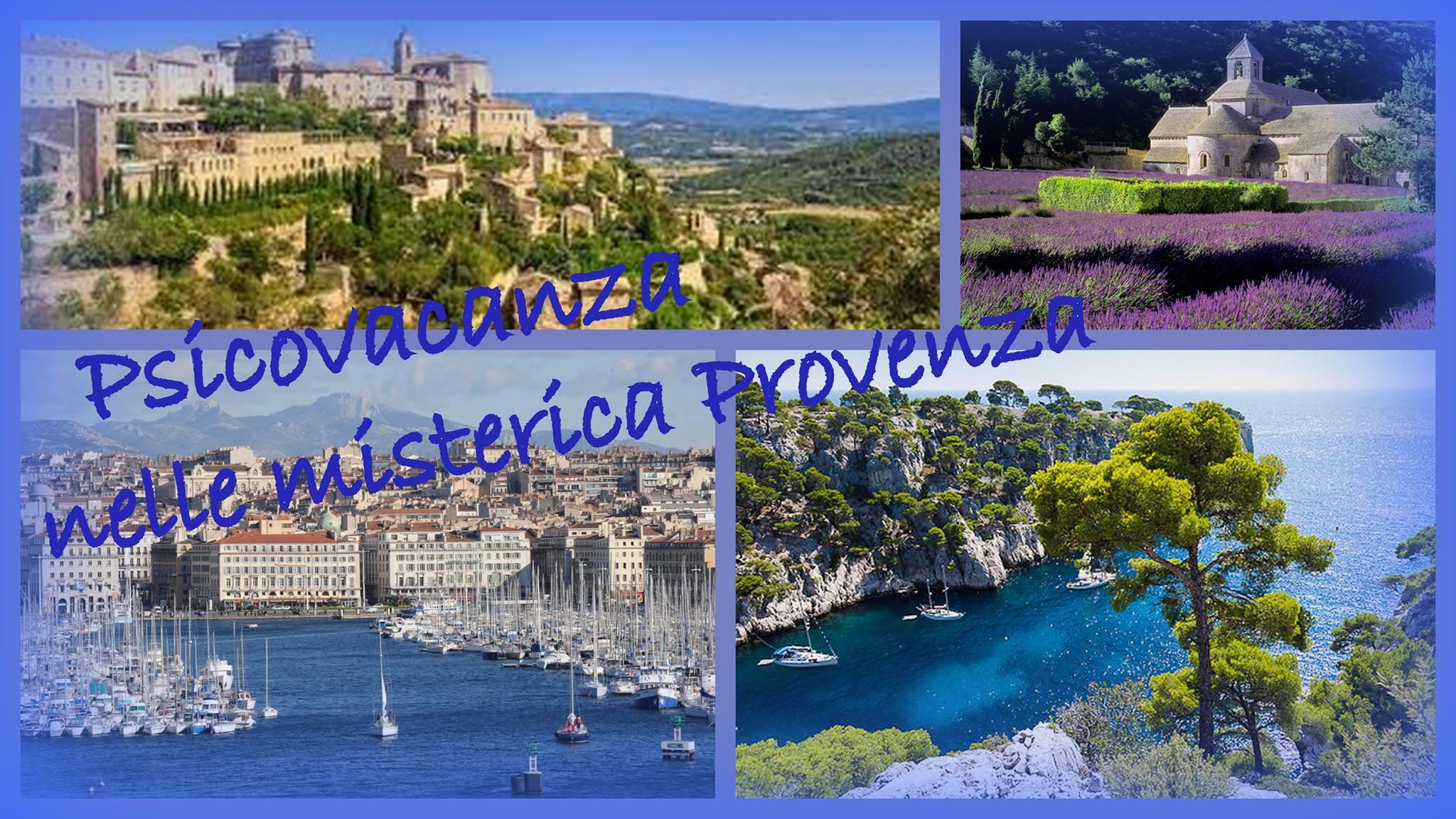 PSICOVACANZA nella MISTERICA PROVENZA - Avalon counseling Pescara