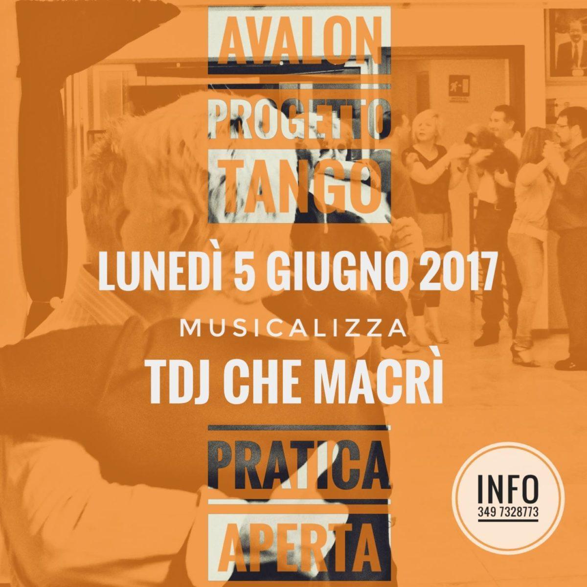Pratica aperta per Avalon Progetto Tango musicalizza Tj Che Macrì Lunedì 5 giugno 2017 presso IBS Center Pescara