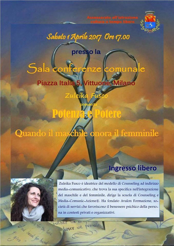 Potenza e potere. Quando il maschile onora il femminile. Conferenza di Zuleika Fusco Sabato 1 aprile 2017 dalle ore 17:00 alle ore 19:00 piazza italia 5, Vittuone, Milano
