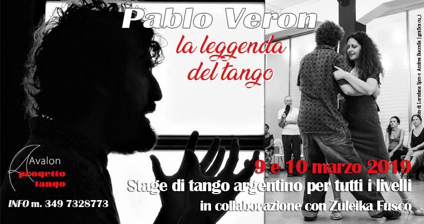 PABLO VERON. La leggenda del tango. Stage di tango argentino per tutti i livelli | 9 e 10 marzo 2019 - Avalon Progetto Tango